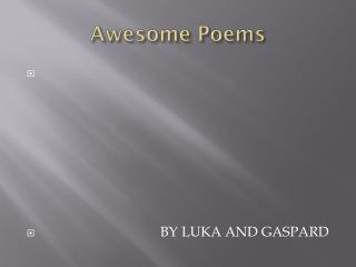 Awesome  Poems
