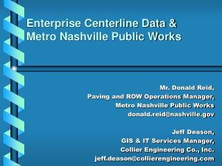 Enterprise Centerline Data   Metro Nashville Public Works