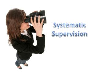 Systematic Supervision