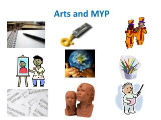 Arts and MYP