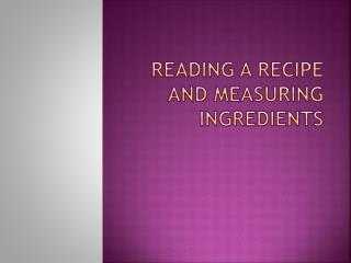 Reading a Recipe and Measuring Ingredients