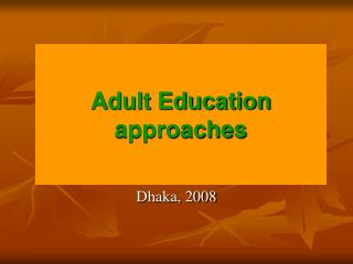 Adult Education approaches