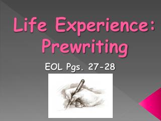 Life Experience: Prewriting
