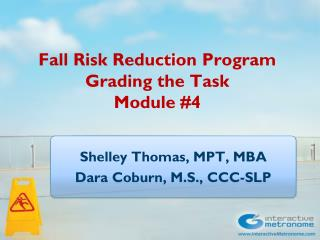 Fall Risk Reduction Program Grading the Task Module #4