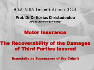 HILA-AIDA  Summit Athens 2014 Prof.  Dr Dr  Kostas Christodoulou Athens University Law School