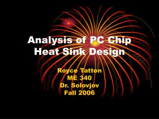 Analysis of PC Chip Heat Sink Design