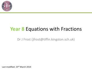 Year 8  Equations with Fractions