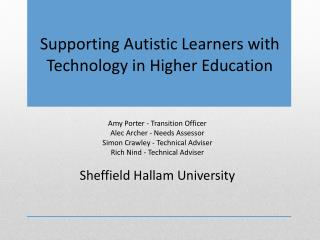 Supporting Autistic  Learners  with  Technology  in Higher Education