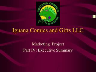 Iguana Comics and Gifts LLC