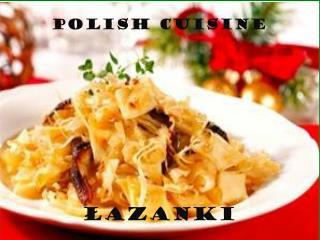 polish cuisine ŁAZANKI