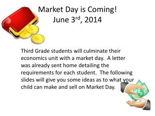 Market Day is Coming! June 3 rd , 2014
