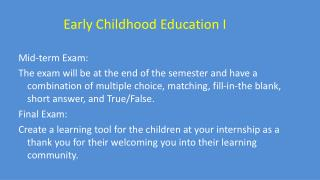 Early Childhood Education I