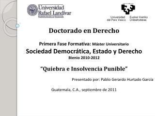Doctorado en Derecho Primera Fase Formativa:  Máster Universitario