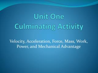 Unit One  Culminating Activity