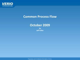 Common Process  Flow October 2009 by Jeff Faller