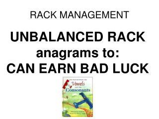 RACK MANAGEMENT