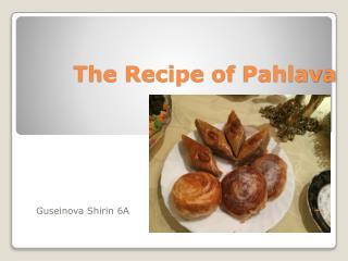 The Recipe of  Pahlava