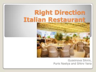 Right Direction Italian Restaurant