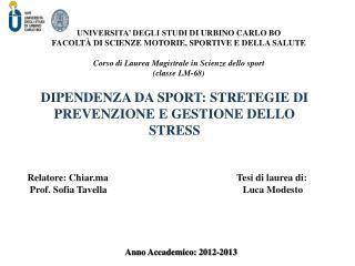 DIPENDENZA DA SPORT: STRETEGIE  DI PREVENZIONE E GESTIONE DELLO STRESS