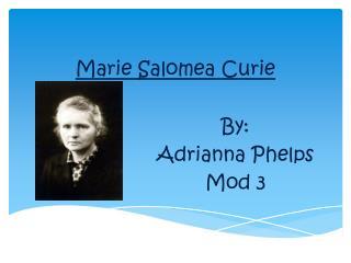 Marie Salomea Curie