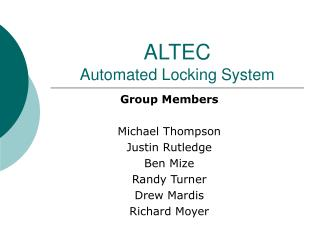 ALTEC Automated Locking System