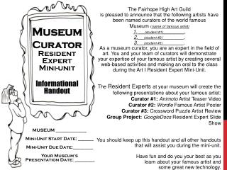 Museum  Curator  Resident            Expert               Mini-unit Informational Handout