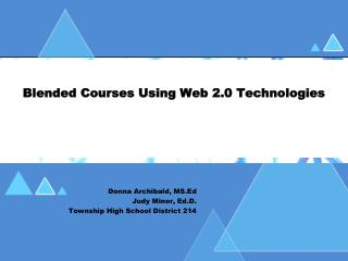 Blended Courses Using Web 2.0 Technologies