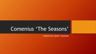 Comenius 'The Seasons'