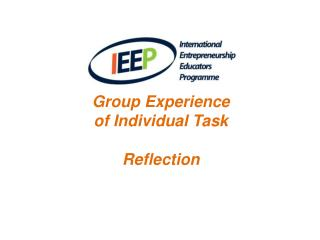 Group Experience  of Individual Task Reflection