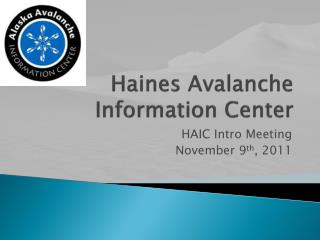 Haines Avalanche Information Center