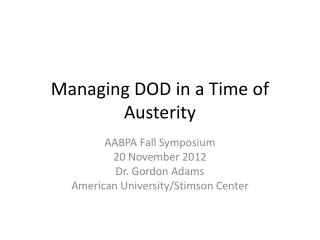 Managing DOD in a Time of Austerity