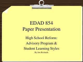 EDAD 854 Paper Presentation