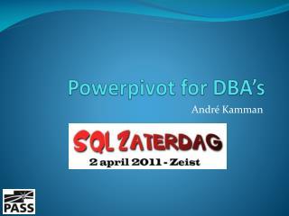 Powerpivot for DBA's