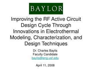 Improving the RF Active Circuit Design Cycle Through Innovations in Electrothermal Modeling, Characterization, and Desig