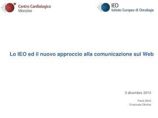 Lo IEO ed il nuovo approccio alla comunicazione sul Web