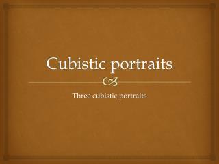 Cubistic portraits