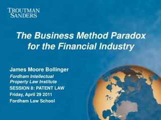 The Business Method Paradox for the Financial Industry