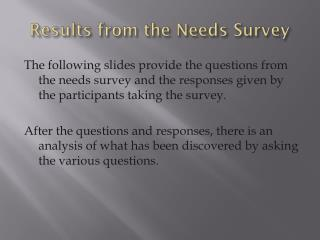 Results from the Needs Survey