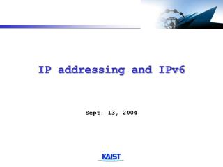 IP addressing and IPv6