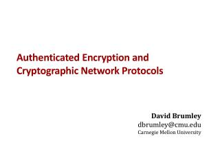 Authenticated Encryption and  Cryptographic Network Protocols