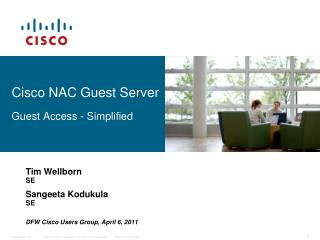 Cisco  NAC  Guest Server Guest Access - Simplified