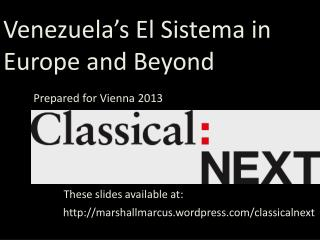 1.  What is  Venezuela�s  El  Sistema?