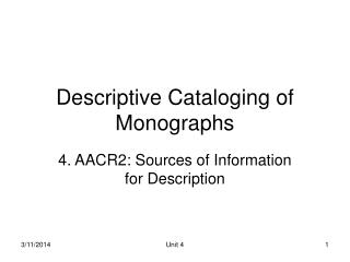 Descriptive Cataloging of Monographs