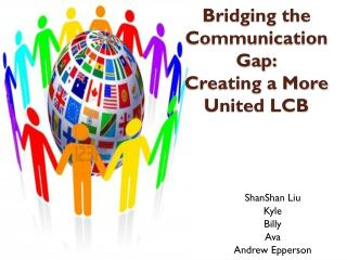 Bridging the Communication Gap: Creating a More United LCB