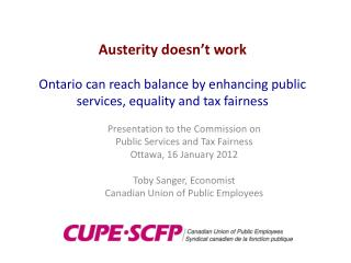 Presentation to the Commission on  Public Services and Tax Fairness Ottawa, 16 January 2012