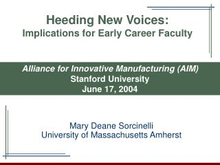 Heeding New Voices: Implications for Early Career Faculty