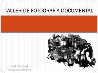 TALLER DE FOTOGRAFÍA DOCUMENTAL