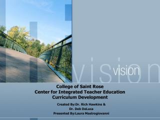 College of Saint Rose Center for Integrated Teacher Education   Curriculum Development