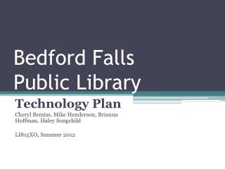 Bedford Falls  Public Library