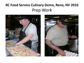 RC Food Service Culinary Demo, Reno, NV 2010 Prep Work